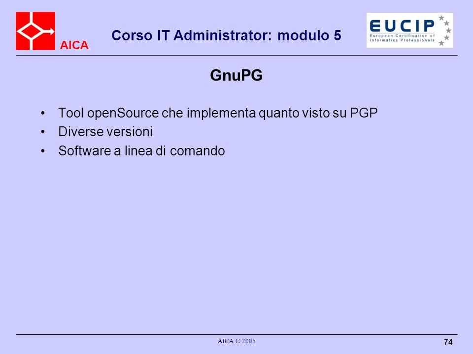 GnuPG Tool openSource che implementa quanto visto su PGP
