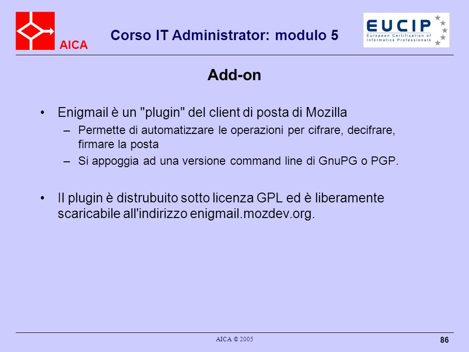 Add-on Enigmail è un plugin del client di posta di Mozilla