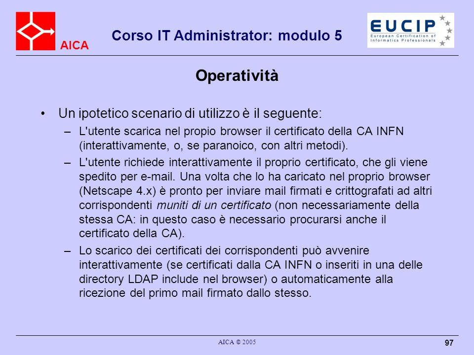 Operatività Un ipotetico scenario di utilizzo è il seguente:
