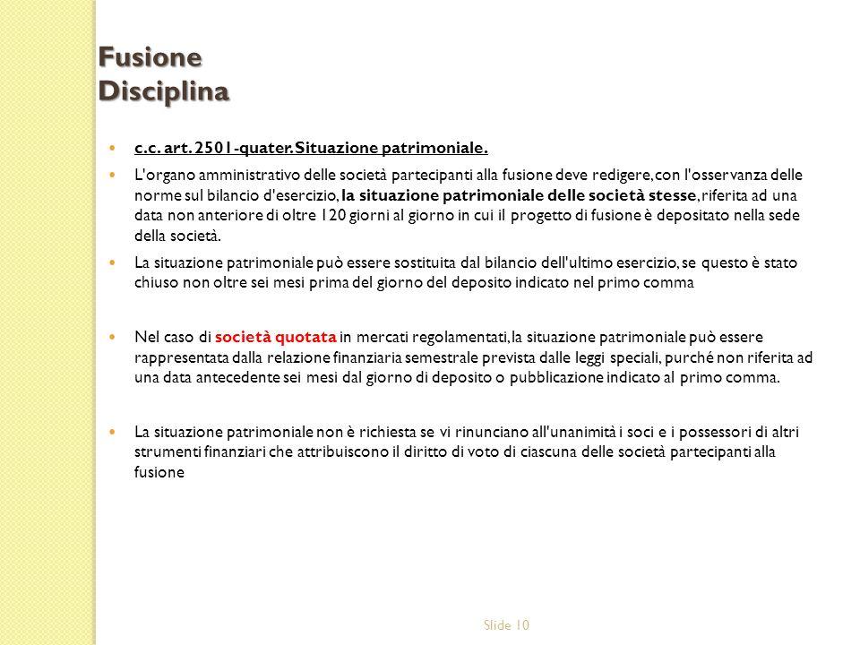 Fusione Disciplina c.c. art. 2501-quater. Situazione patrimoniale.