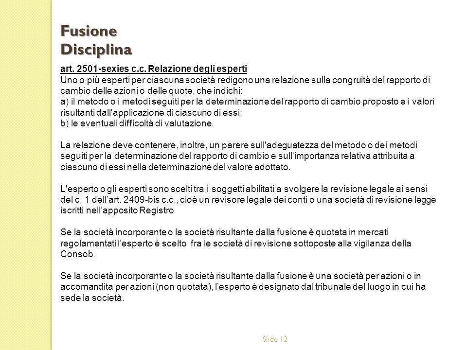Fusione Disciplina art. 2501-sexies c.c. Relazione degli esperti