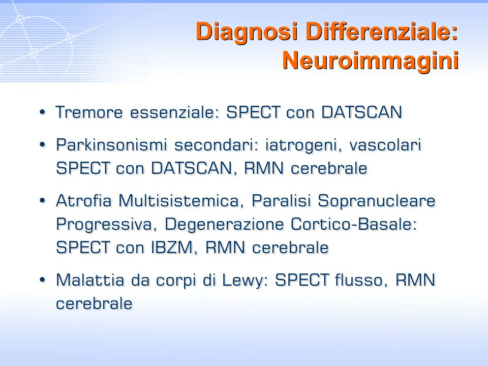 Diagnosi Differenziale: Neuroimmagini