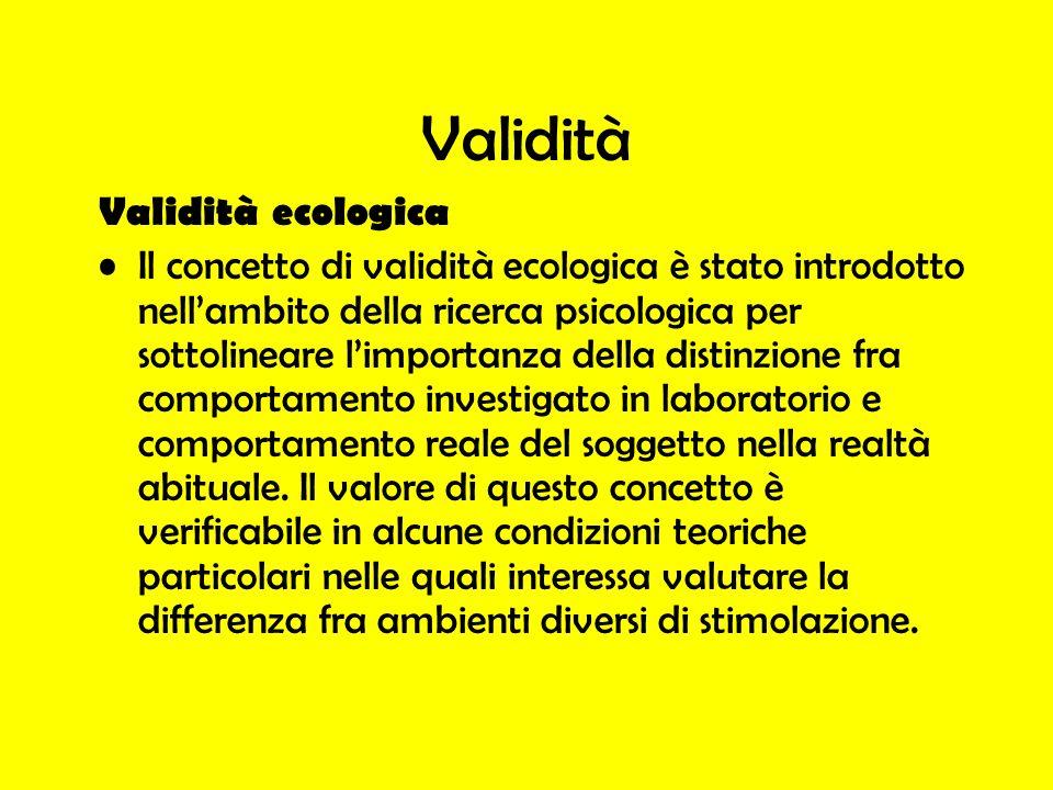 Validità Validità ecologica