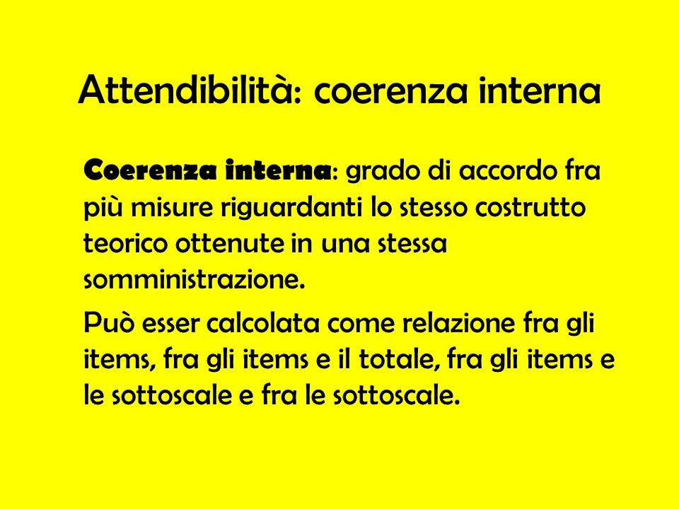 Attendibilità: coerenza interna
