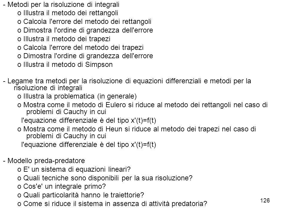 - Metodi per la risoluzione di integrali