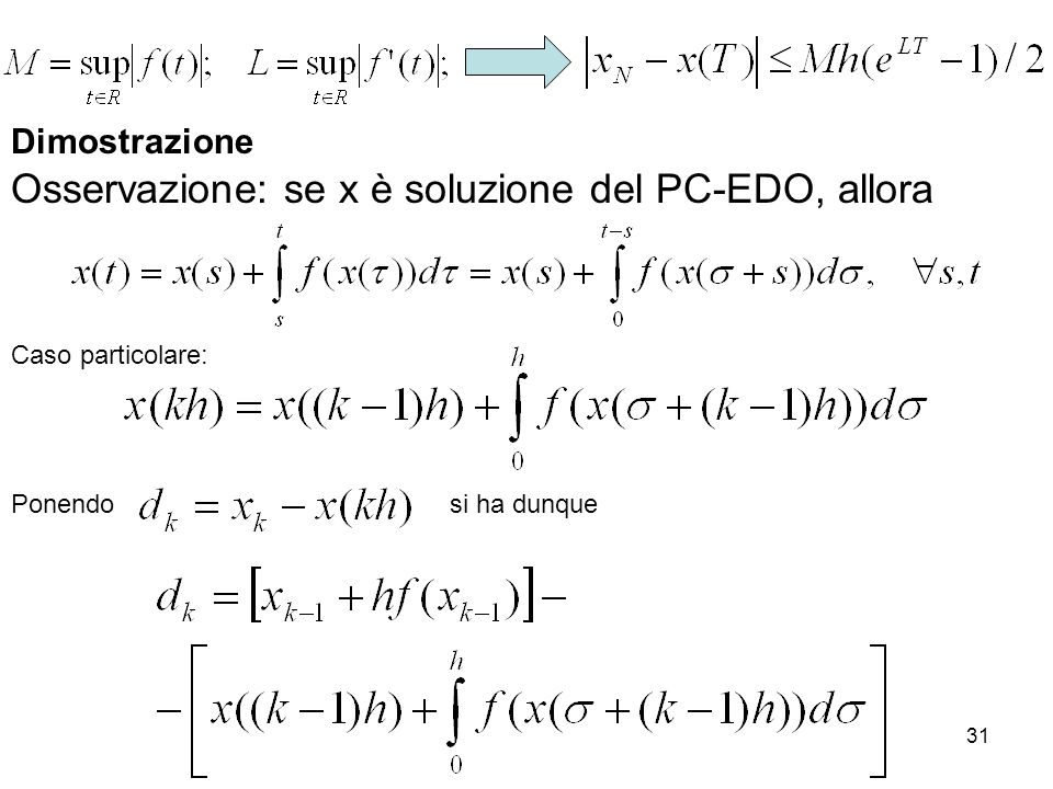 Osservazione: se x è soluzione del PC-EDO, allora