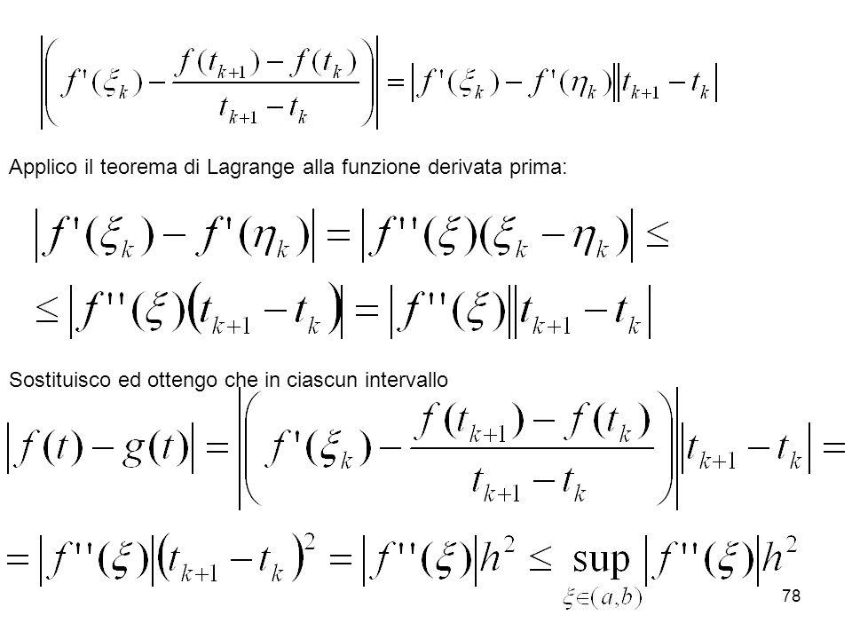Applico il teorema di Lagrange alla funzione derivata prima:
