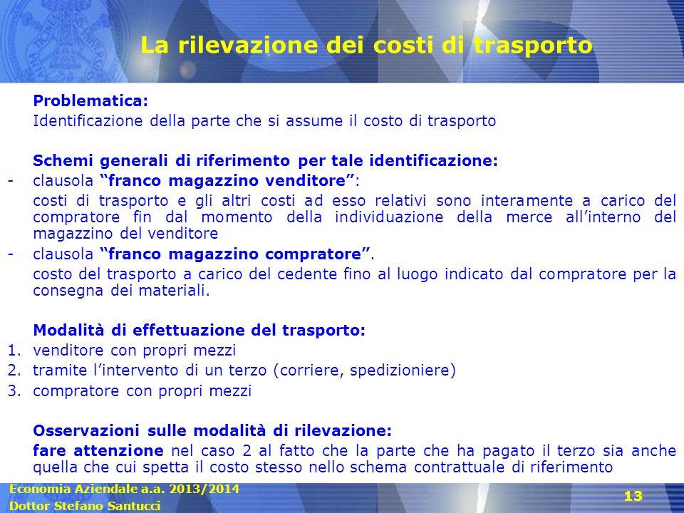 La rilevazione dei costi di trasporto