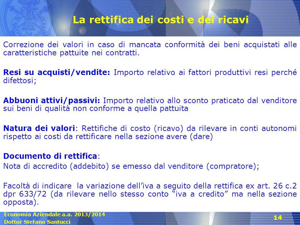 La rettifica dei costi e dei ricavi