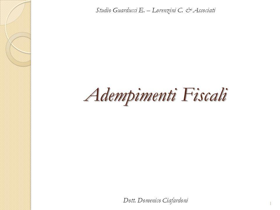 Adempimenti Fiscali Studio Guarducci E. – Lorenzini C. & Associati
