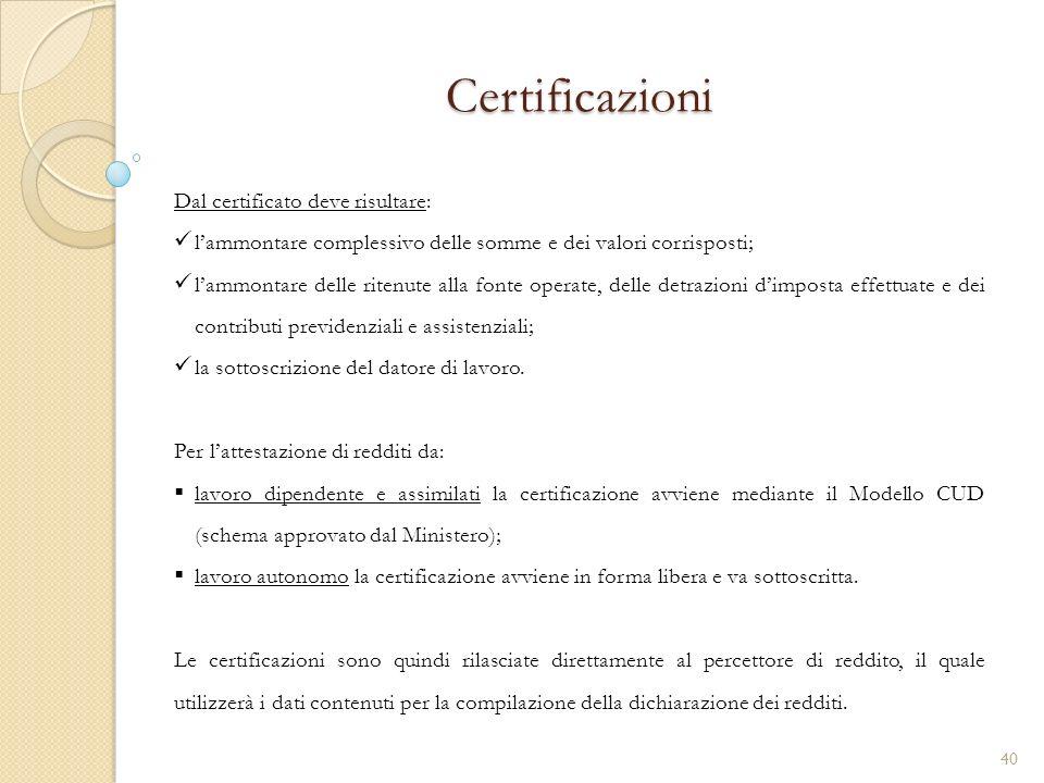 Certificazioni Dal certificato deve risultare: