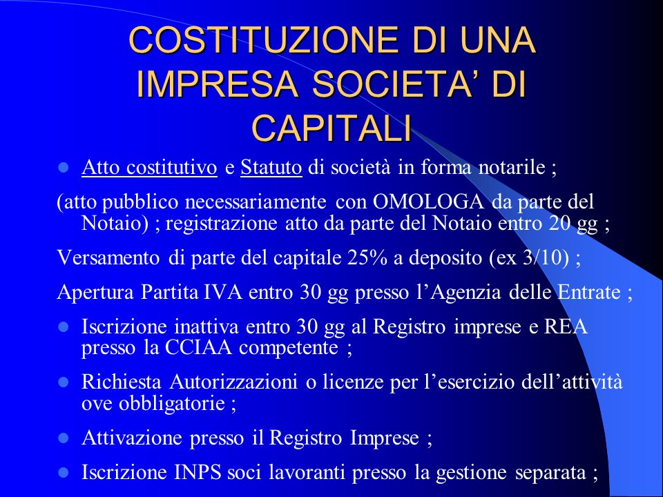 COSTITUZIONE DI UNA IMPRESA SOCIETA' DI CAPITALI