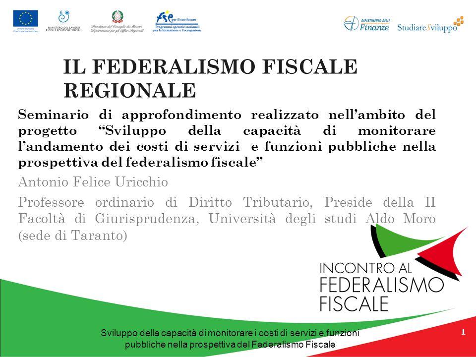 IL FEDERALISMO FISCALE REGIONALE