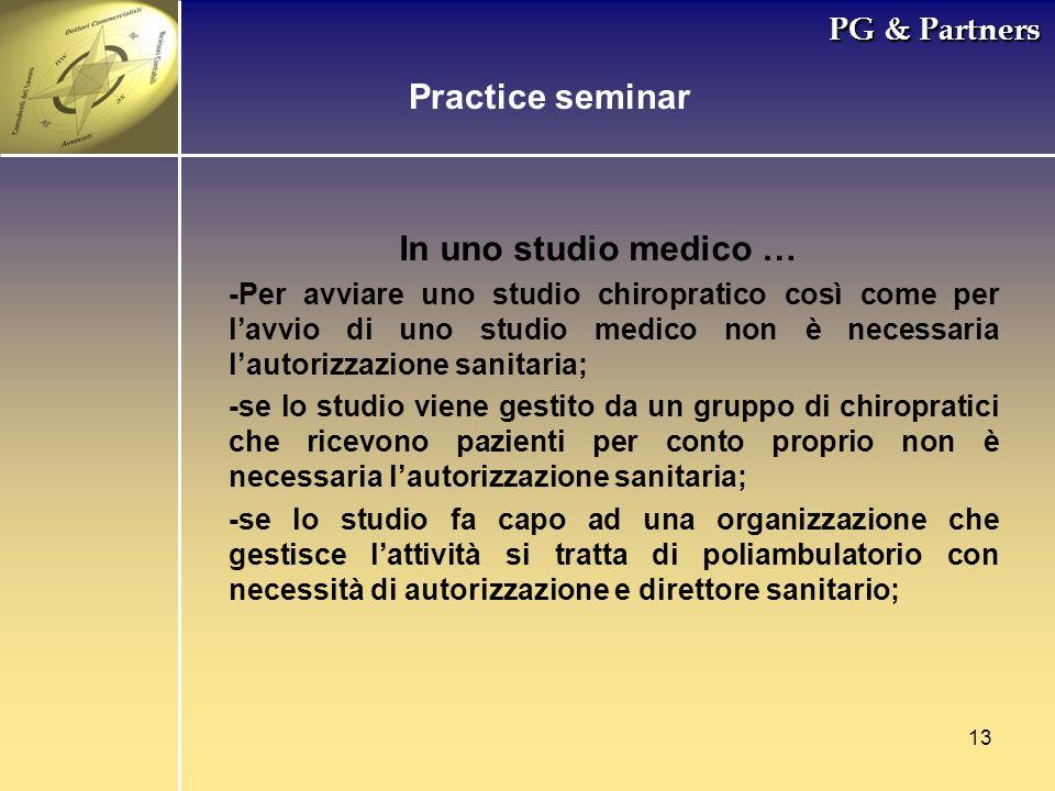 Practice seminar In uno studio medico … PG & Partners