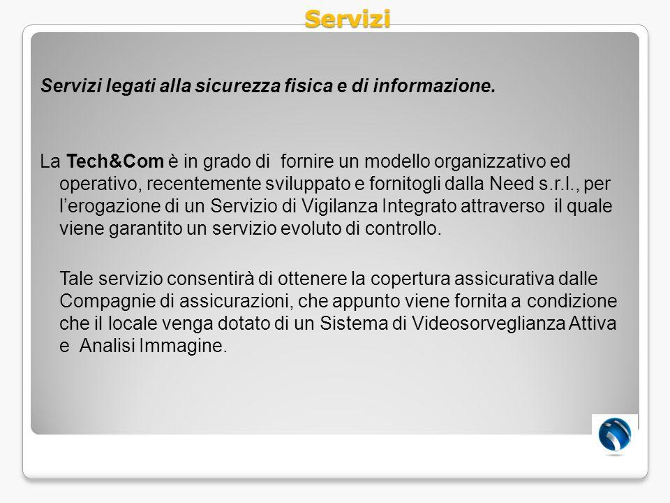Servizi Servizi legati alla sicurezza fisica e di informazione.