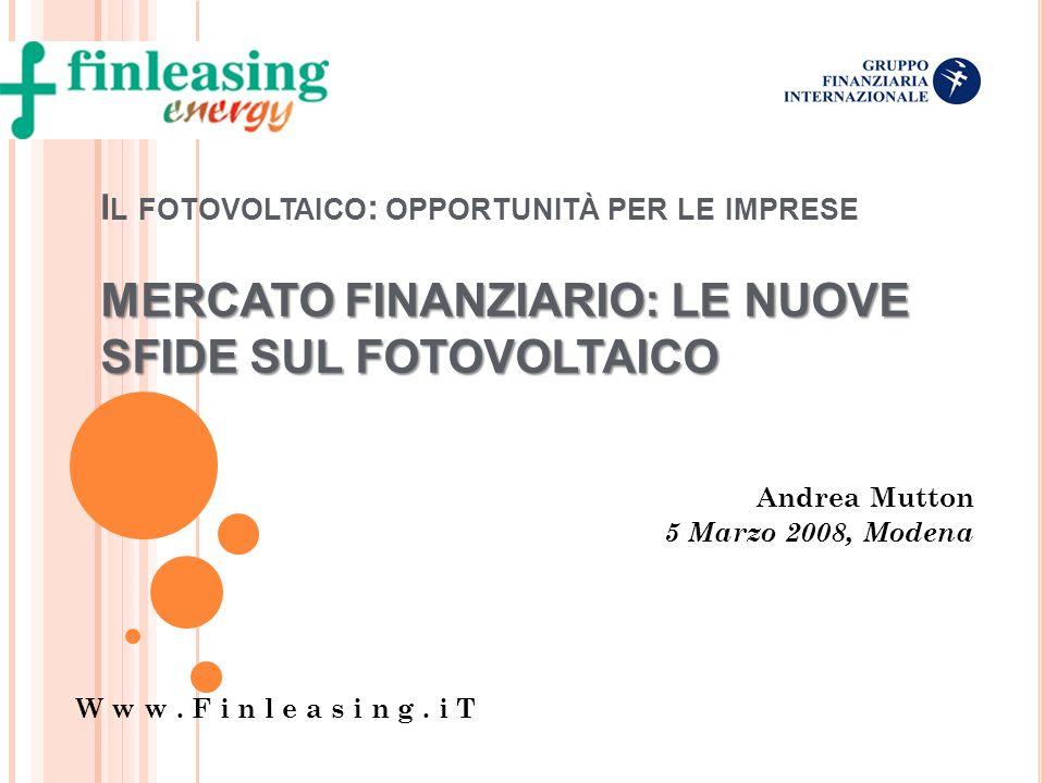 Andrea Mutton 5 Marzo 2008, Modena W w w . F i n l e a s i n g . i T