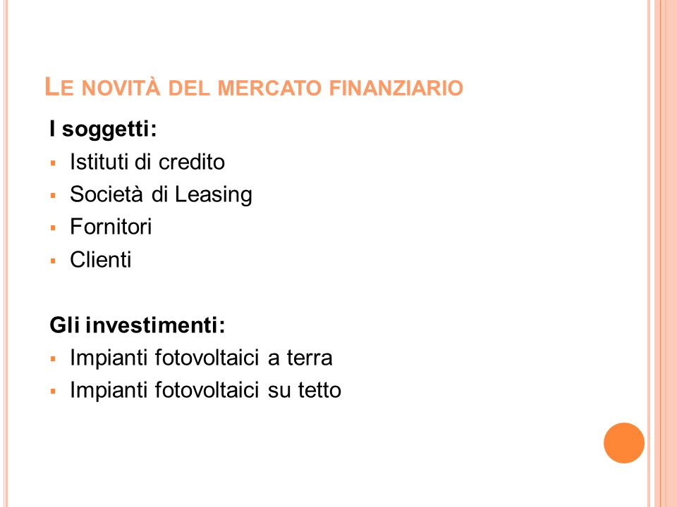 Le novità del mercato finanziario