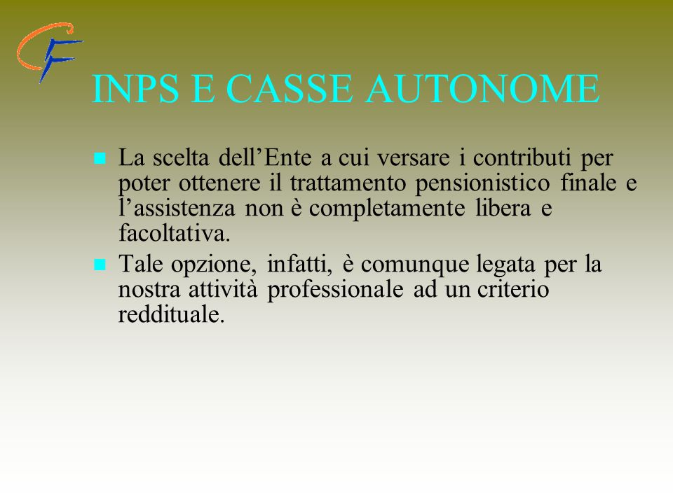 INPS E CASSE AUTONOME