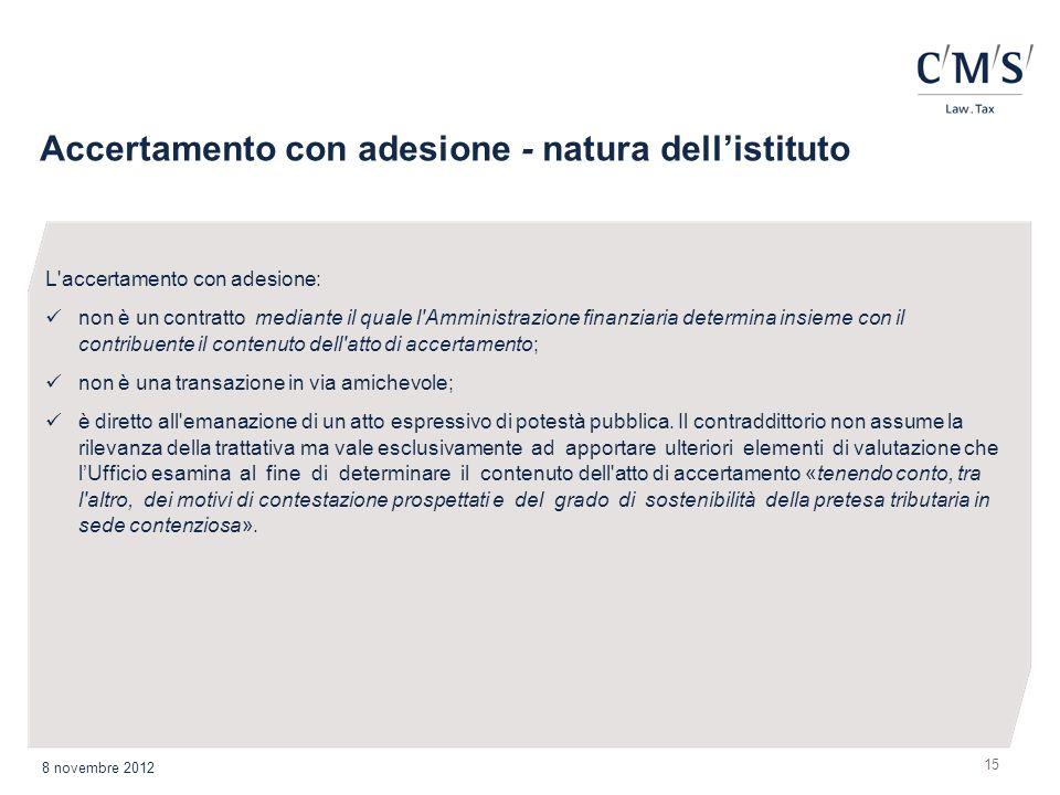 Accertamento con adesione - natura dell'istituto