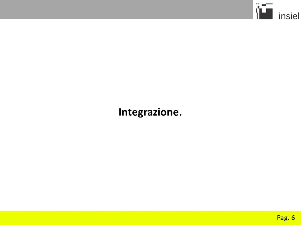 Integrazione. Pag. 6