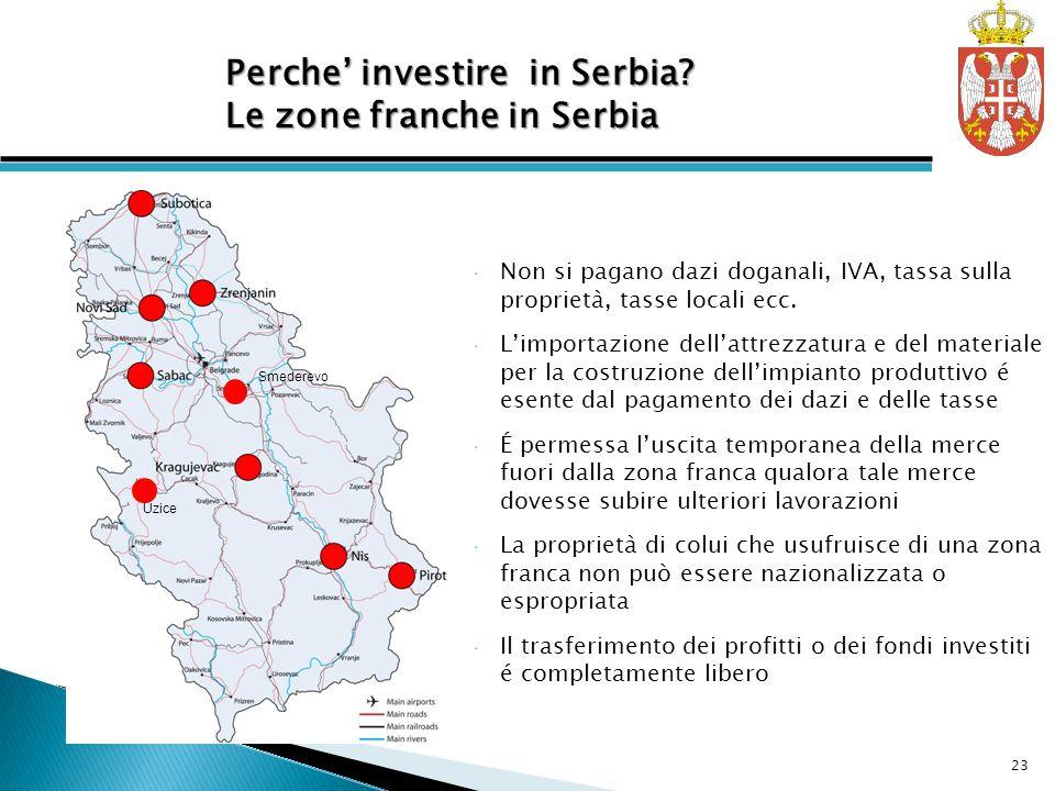 Free Zones in Serbia Perche' investire in Serbia