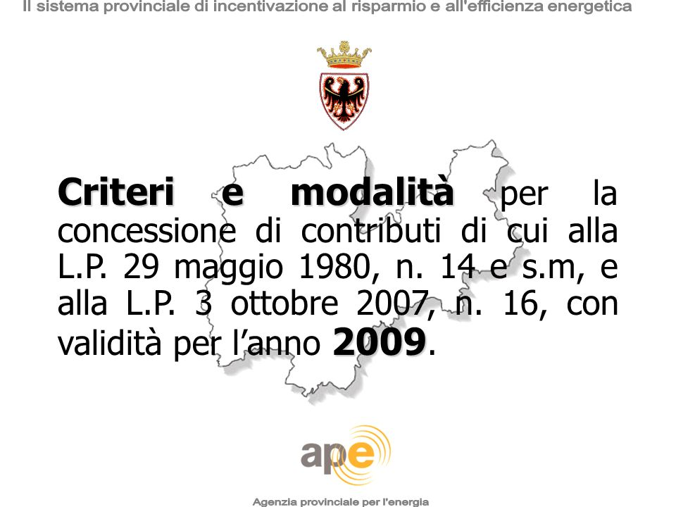 Agenzia provinciale per l energia