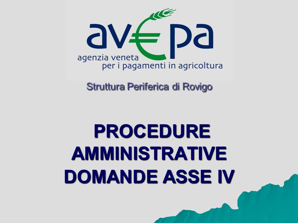 Struttura Periferica di Rovigo PROCEDURE AMMINISTRATIVE DOMANDE ASSE IV