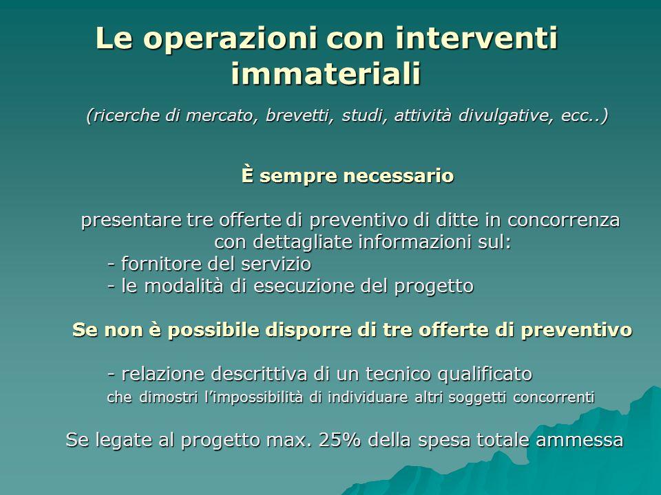 Le operazioni con interventi immateriali