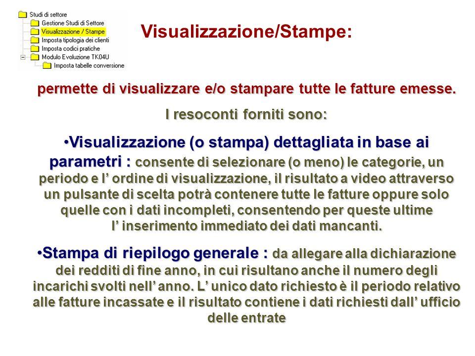 Visualizzazione/Stampe: