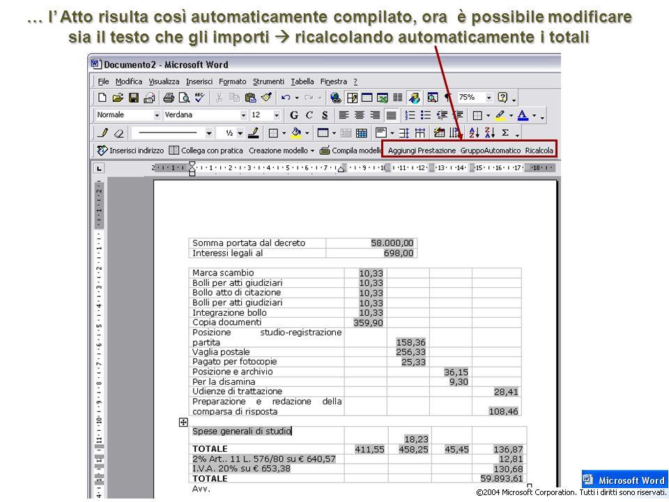 … l' Atto risulta così automaticamente compilato, ora è possibile modificare sia il testo che gli importi  ricalcolando automaticamente i totali
