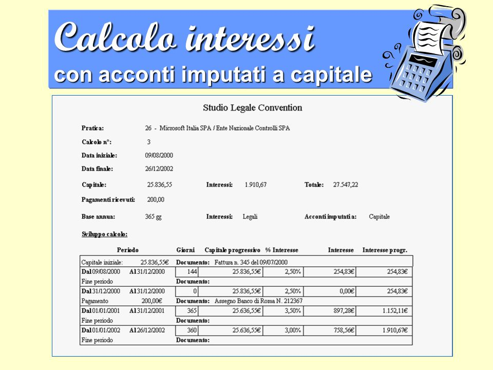 Calcolo interessi con acconti imputati a capitale