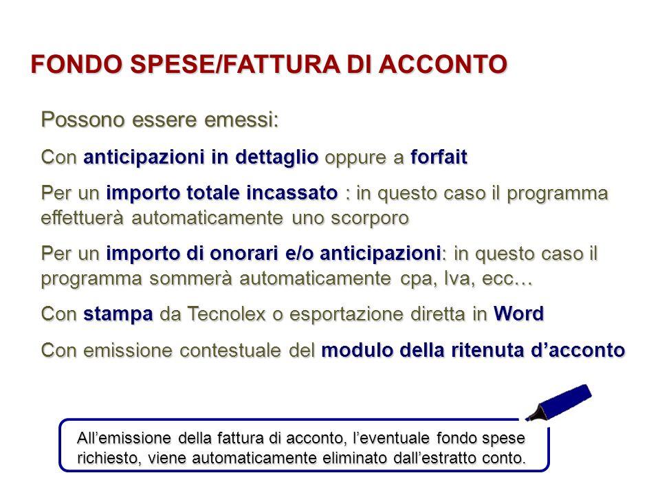 FONDO SPESE/FATTURA DI ACCONTO