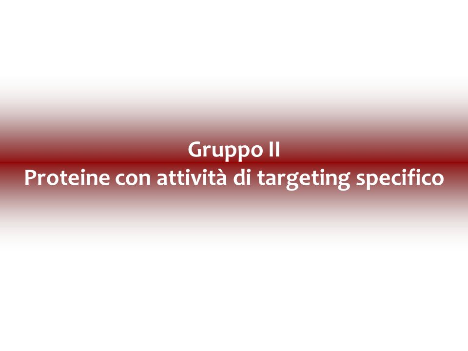 Proteine con attività di targeting specifico