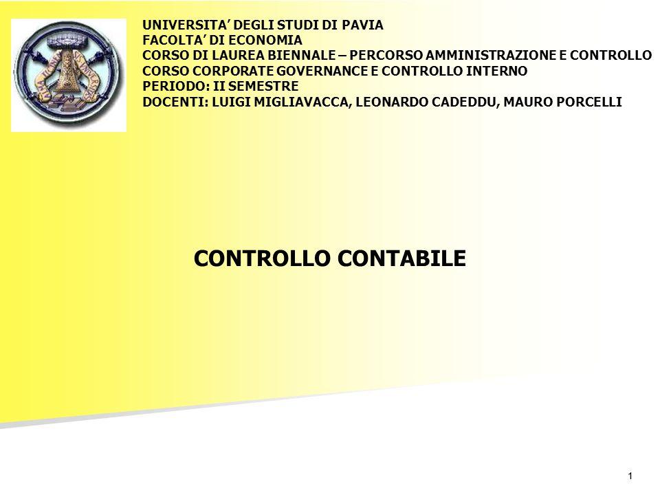 UNIVERSITA' DEGLI STUDI DI PAVIA FACOLTA' DI ECONOMIA CORSO DI LAUREA BIENNALE – PERCORSO AMMINISTRAZIONE E CONTROLLO CORSO CORPORATE GOVERNANCE E CONTROLLO INTERNO