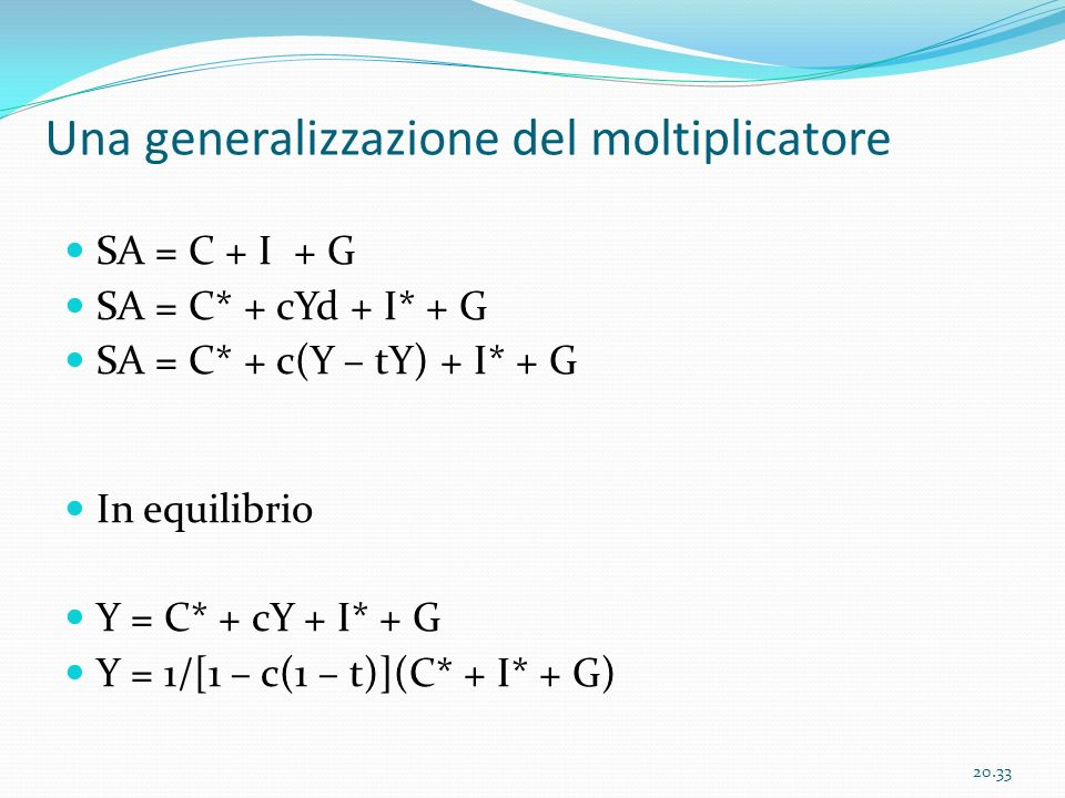 Una generalizzazione del moltiplicatore