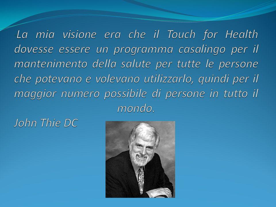 La mia visione era che il Touch for Health dovesse essere un programma casalingo per il mantenimento della salute per tutte le persone che potevano e volevano utilizzarlo, quindi per il maggior numero possibile di persone in tutto il mondo.