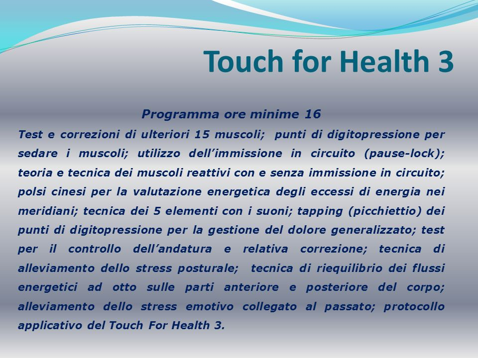 Touch for Health 3 Programma ore minime 16