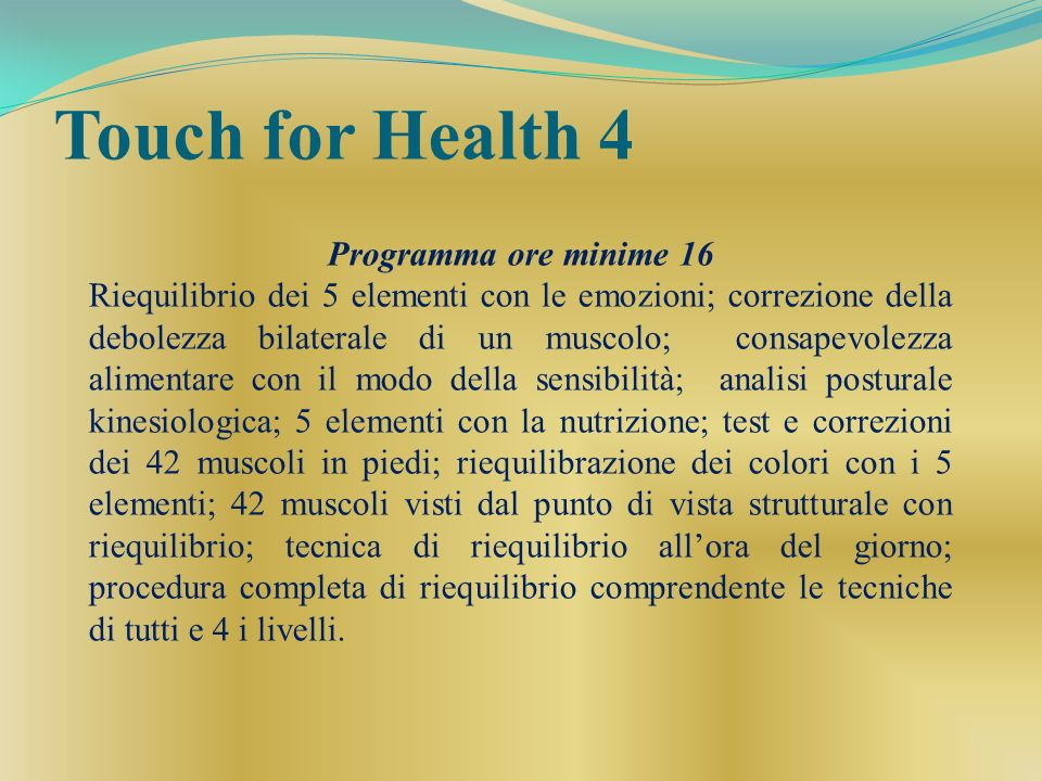 Touch for Health 4 Programma ore minime 16