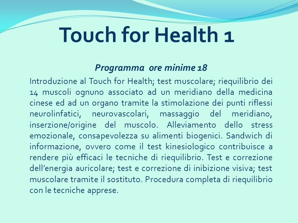 Touch for Health 1 Programma ore minime 18