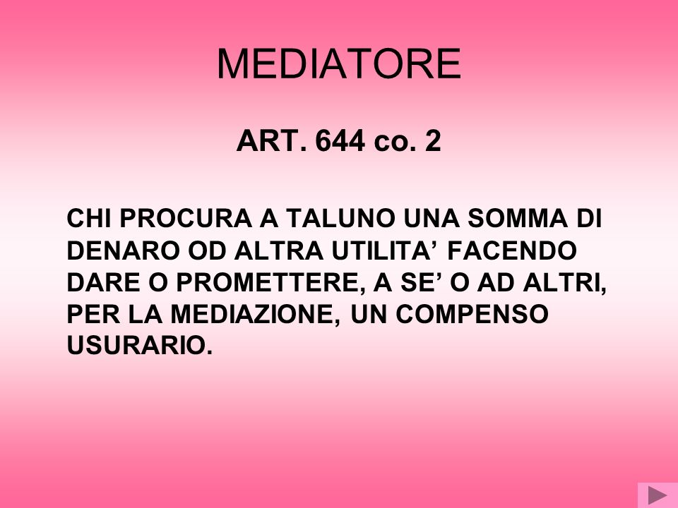 MEDIATORE ART. 644 co. 2.