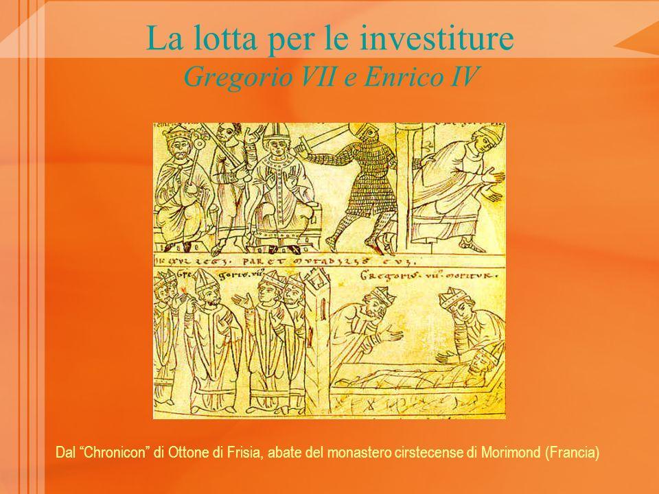 La lotta per le investiture Gregorio VII e Enrico IV
