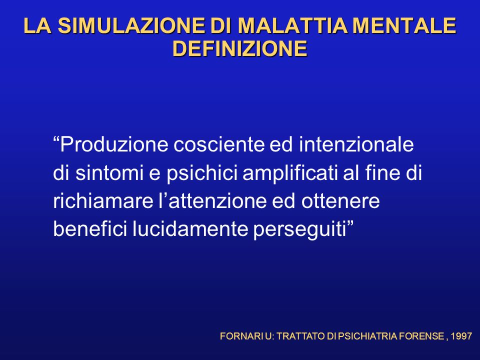 LA SIMULAZIONE DI MALATTIA MENTALE DEFINIZIONE