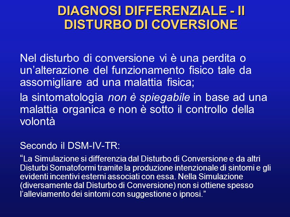 DIAGNOSI DIFFERENZIALE - II DISTURBO DI COVERSIONE