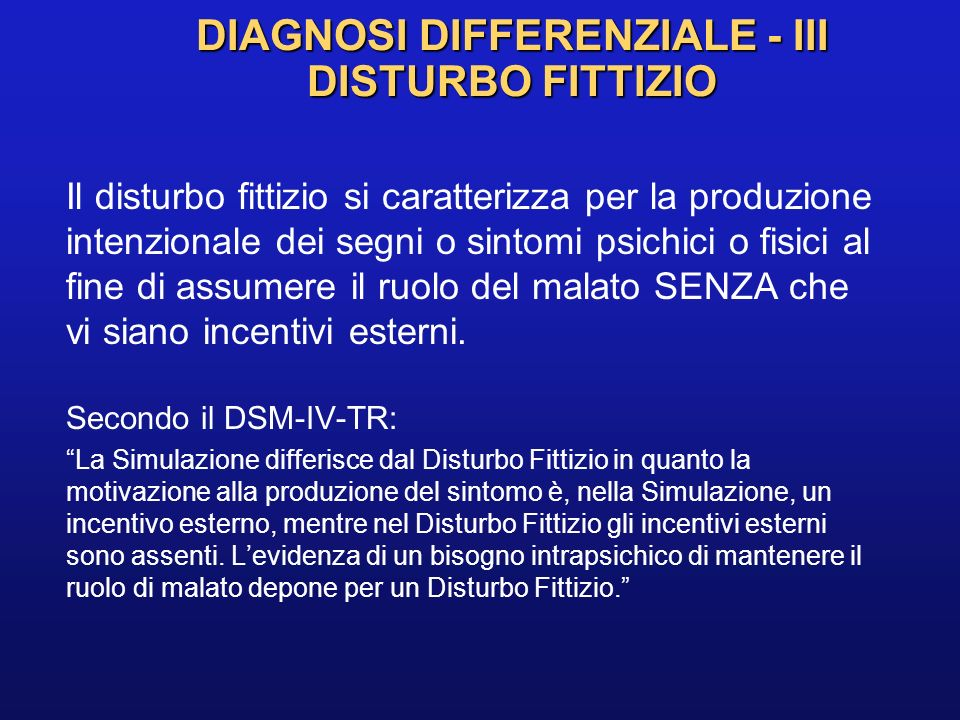 DIAGNOSI DIFFERENZIALE - III DISTURBO FITTIZIO