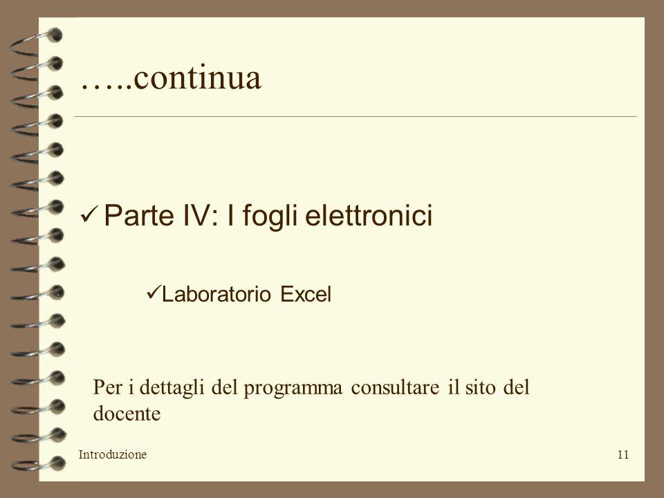 …..continua Parte IV: I fogli elettronici Laboratorio Excel