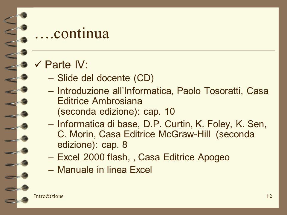 ….continua Parte IV: Slide del docente (CD)