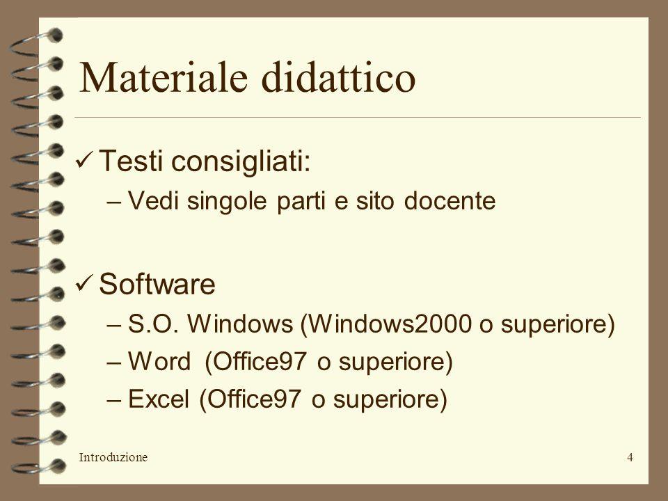 Materiale didattico Testi consigliati: Software
