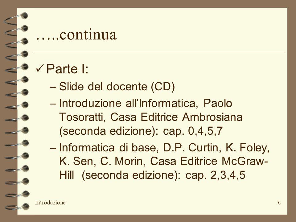 …..continua Parte I: Slide del docente (CD)