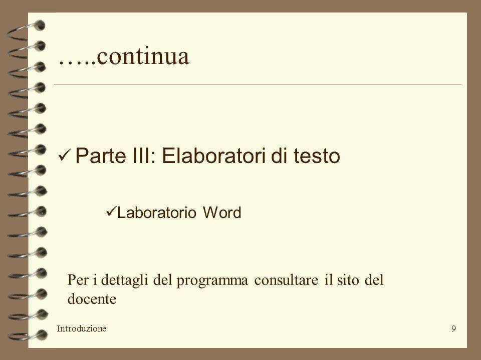 …..continua Parte III: Elaboratori di testo Laboratorio Word