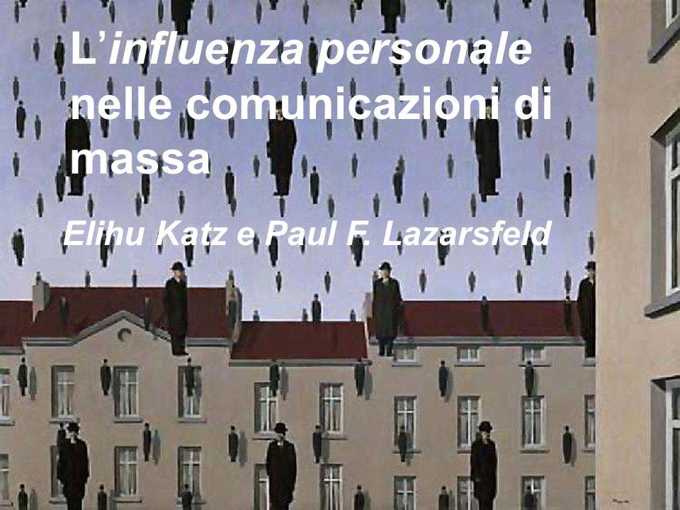 L'influenza personale nelle comunicazioni di massa